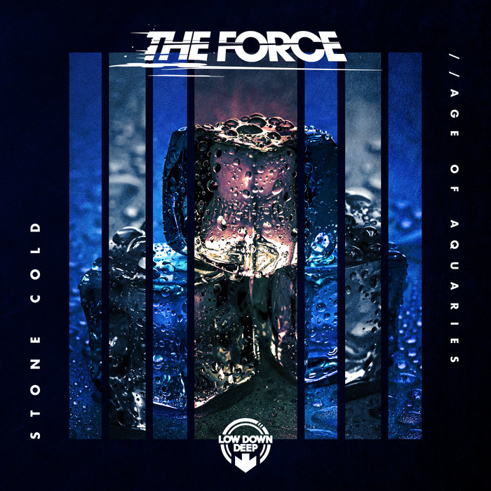 THE FORCE - Stone Cold/Age Of Aquarius
