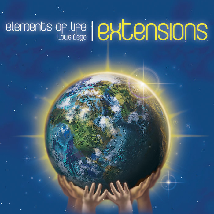 LOUIE VEGA/ELEMENTS OF LIFE - Elements Of Life Extensions