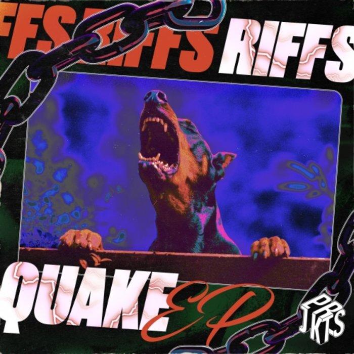 RIFFS - Quake EP