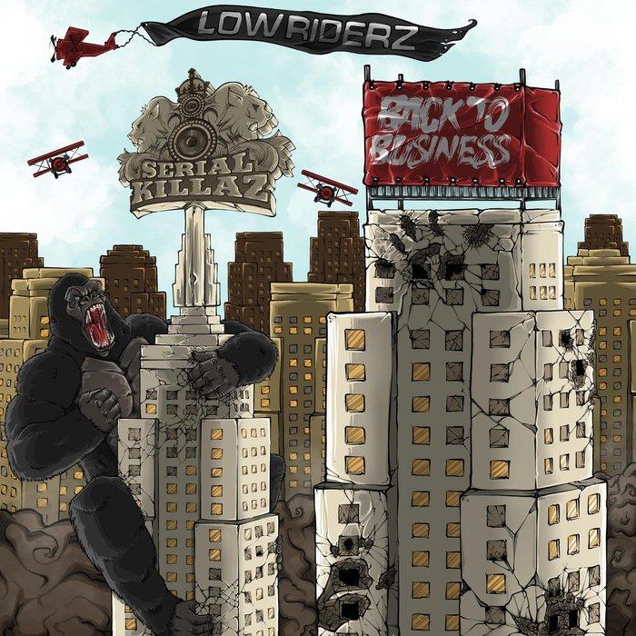 LOWRIDERZ - Back To Business