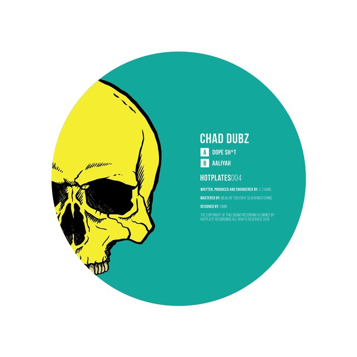 CHAD DUBZ - Dope Sh*t/Aaliyah