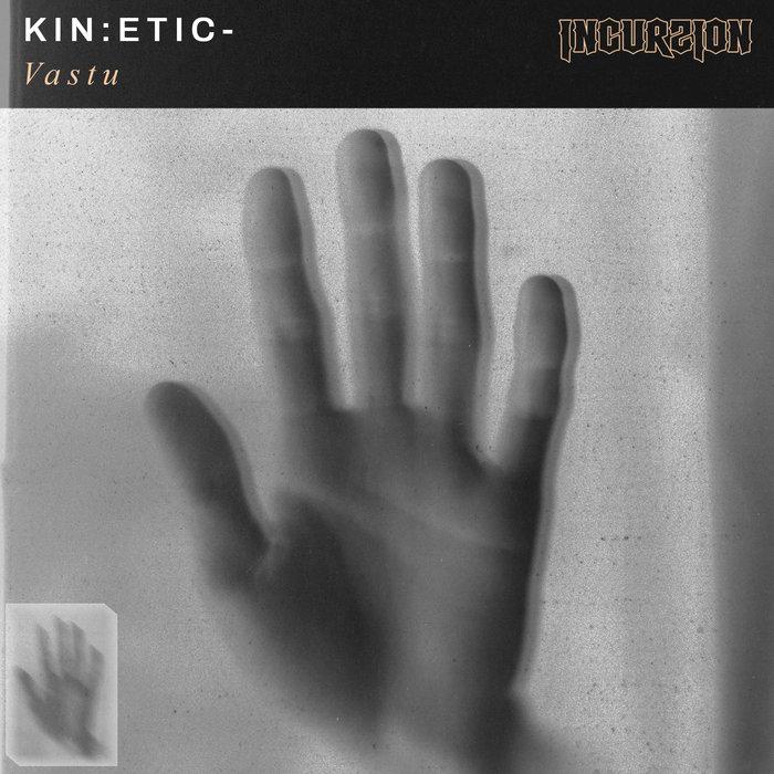 KIN:ETIC - Vastu
