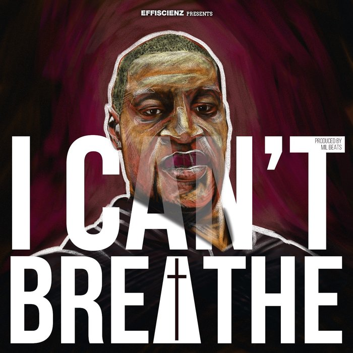 MIL BEATS - I Can't Breathe (In George Floyd's Memory)