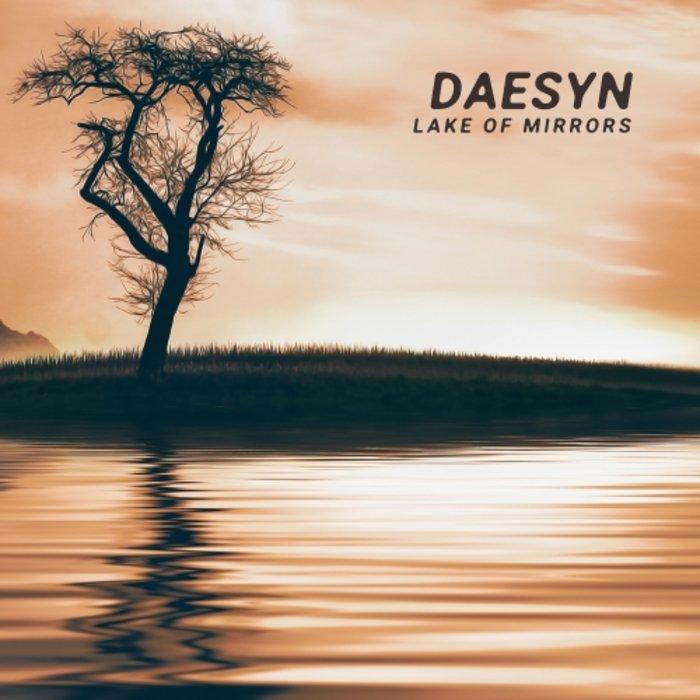 DAESYN - Lake Of Mirrors