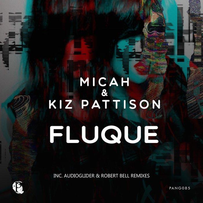 KIZ PATTISON/MICAH PAUL LUKASEWICH - Fluque