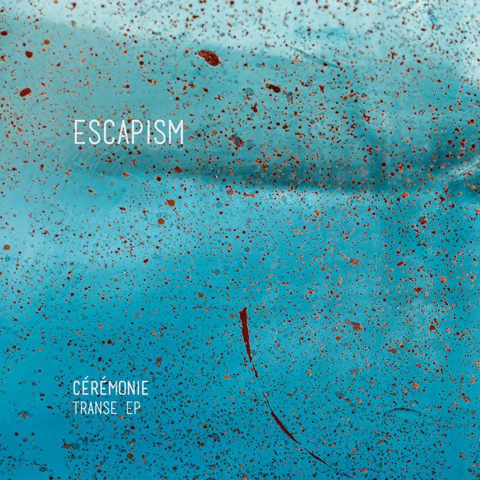 CEREMONIE - Transe EP