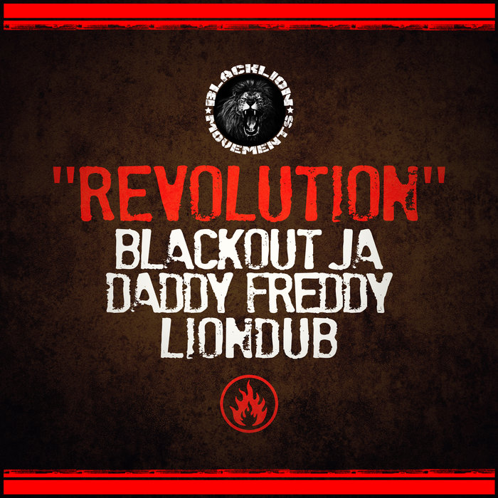 DADDY FREDDY/LIONDUB/BLACKOUT JA - Revolution