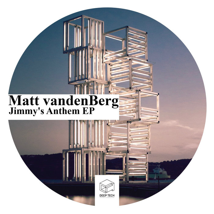 MATT VANDENBERG - Jimmy's Anthem EP