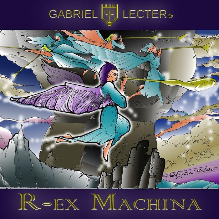 GABRIEL LECTER - R-Ex Machina