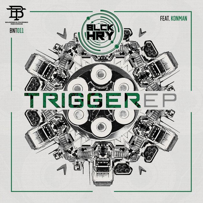 BLCKHRY - Trigger EP
