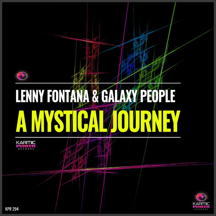 LENNY FONTANA/GALAXY PEOPLE - A Mystical Journey