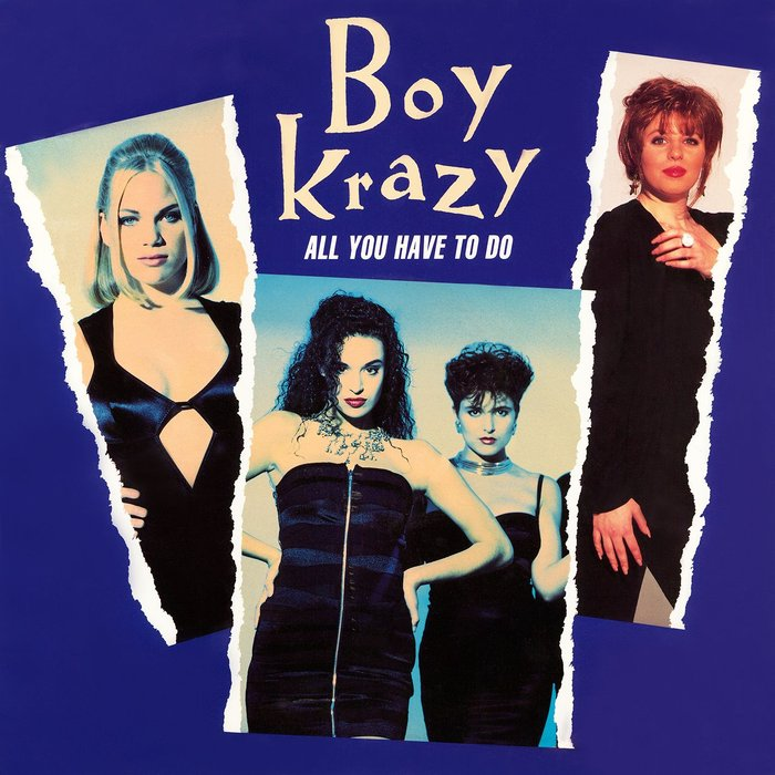 BOY KRAZY - All You Have To Do
