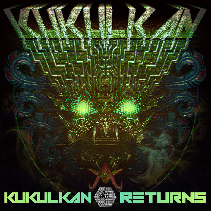 KUKULKAN - Kukulkan Returns