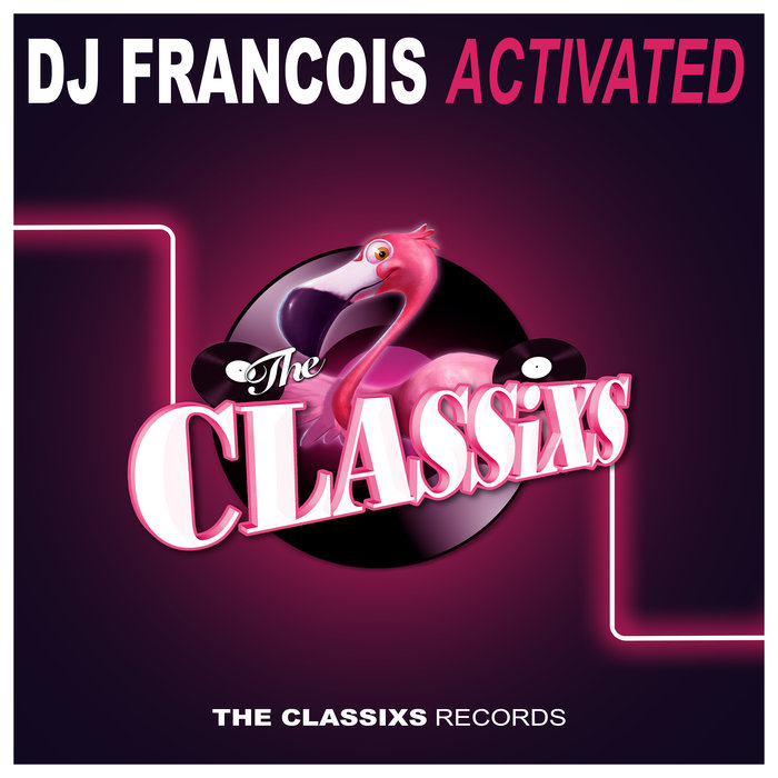 DJ FRANCOIS - Activated