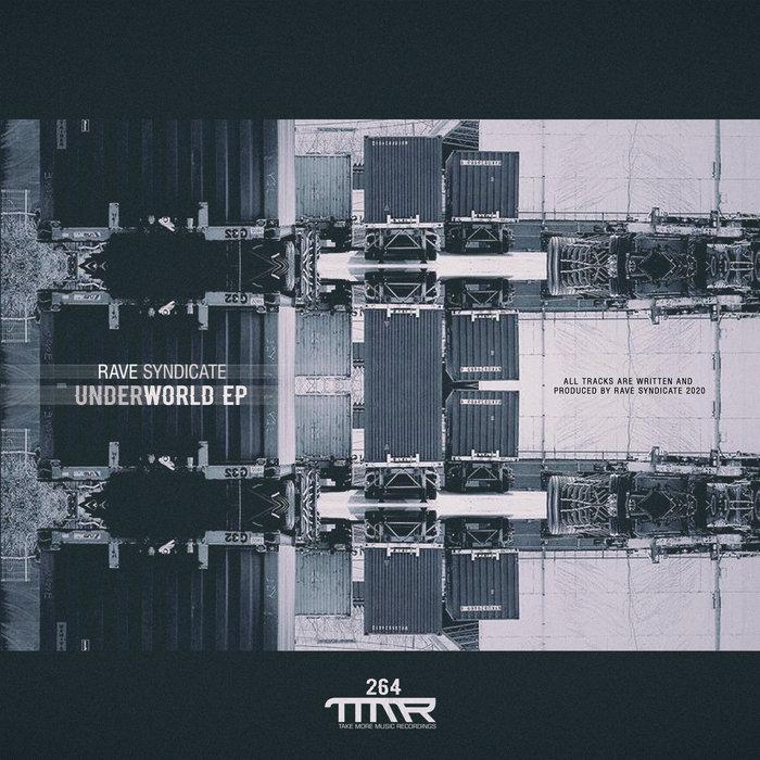 RAVE SYNDICATE - Underworld