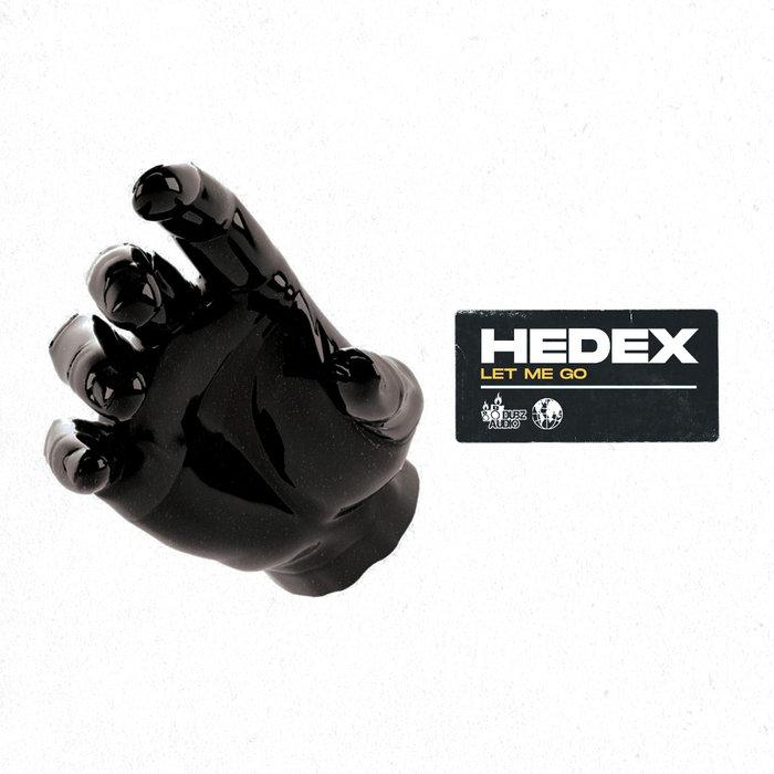 HEDEX - Let Me Go
