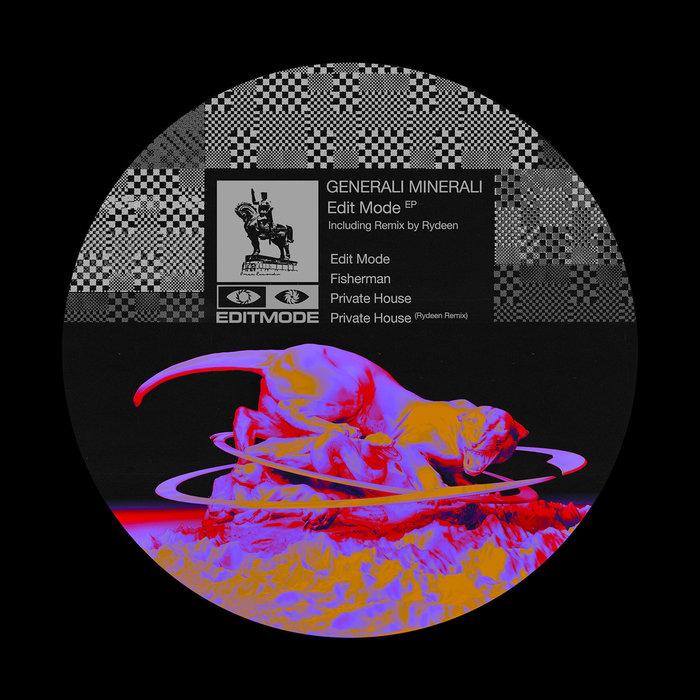 GENERALI MINERALI - Edit Mode EP