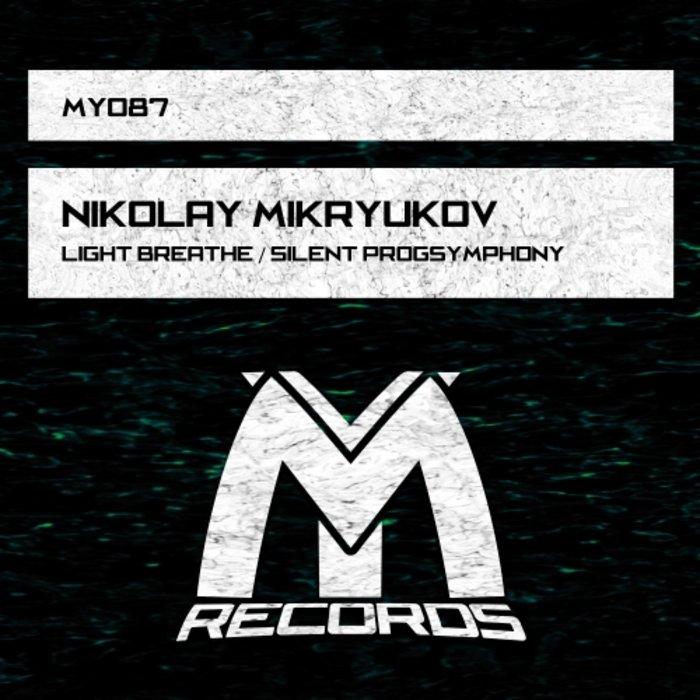 NIKOLAY MIKRYUKOV - Light Breathe/Silent Progsymphony