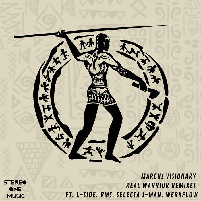 MARCUS VISIONARY/SELECTA J-MAN/WERKFLOW/RMS/L-SIDE - Real Warrior Remixes