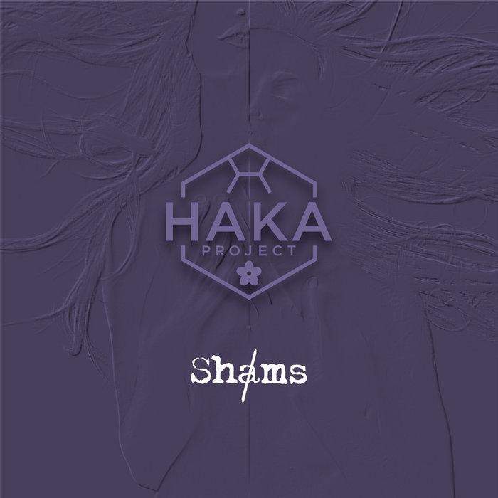 HAKA PROJECT - Shams