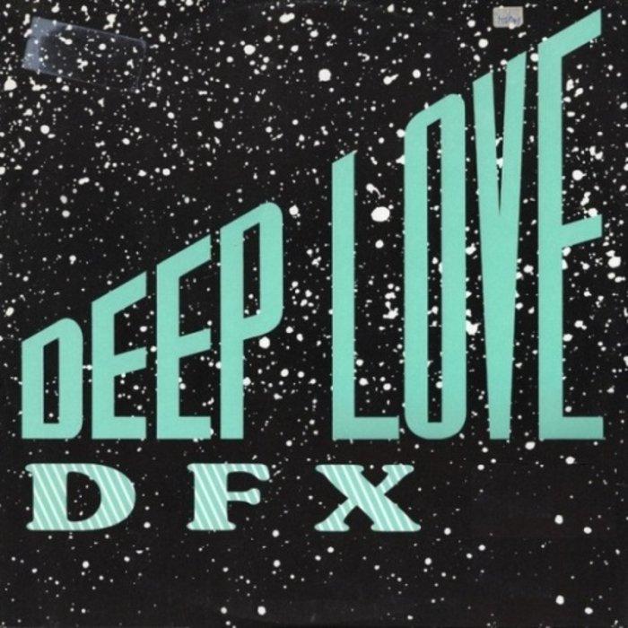 DFX - DEEP LOVE