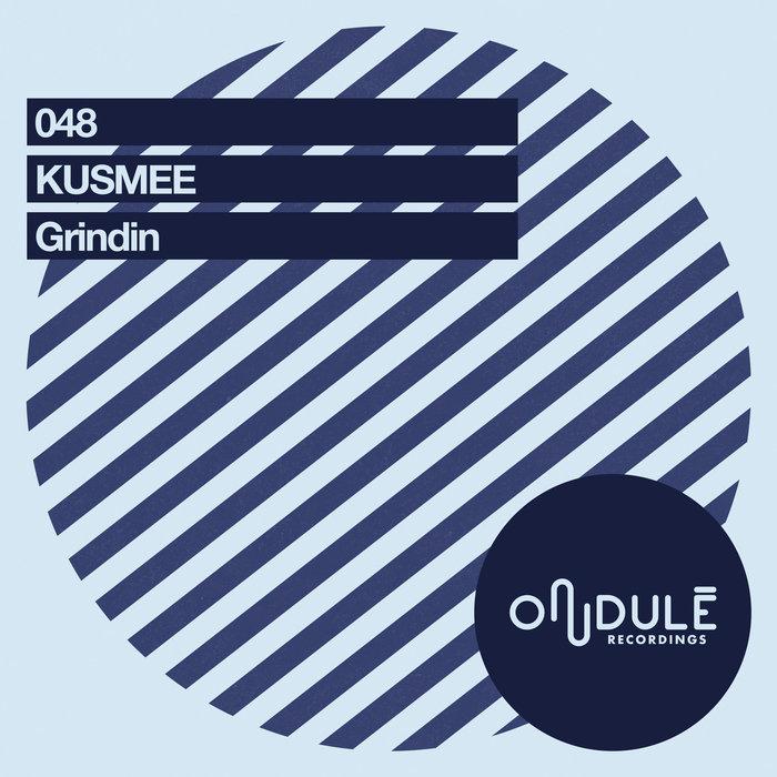 KUSMEE - Grindin