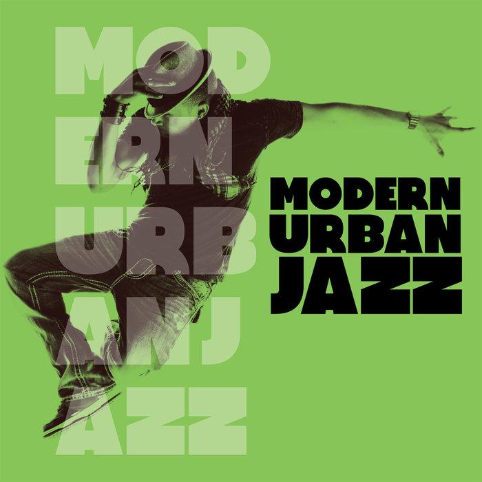 VARIOUS - Modern Urban Jazz