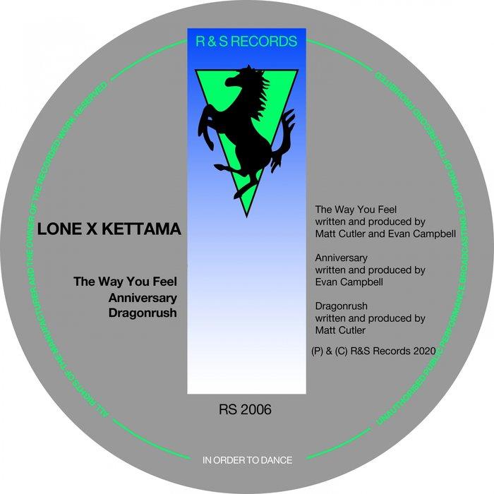 KETTAMA & LONE - The Way You Feel