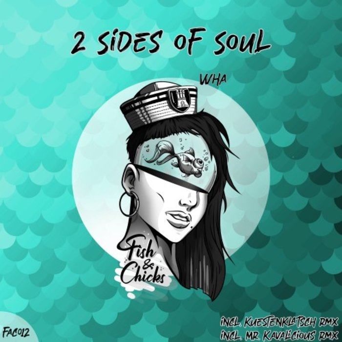 2 SIDES OF SOUL - Wha