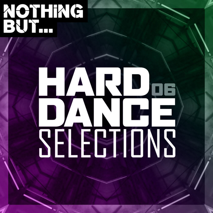 VARIOUS - Nothing But... Hard Dance Selections Vol 06