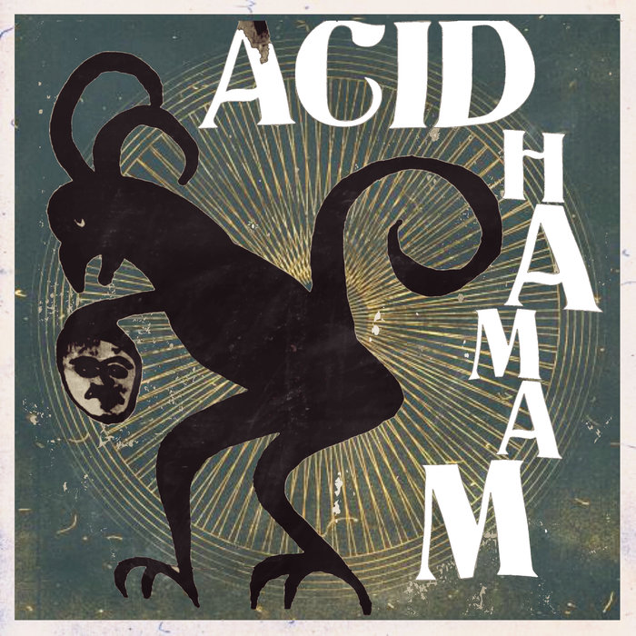 ACID HAMAM - Djinn Of Death