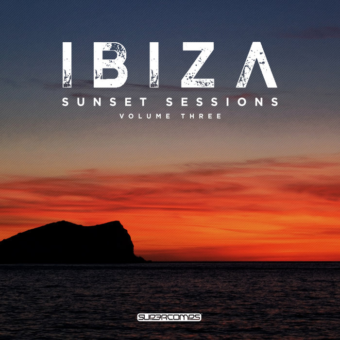 VARIOUS - Ibiza Sunset Sessions Vol 3