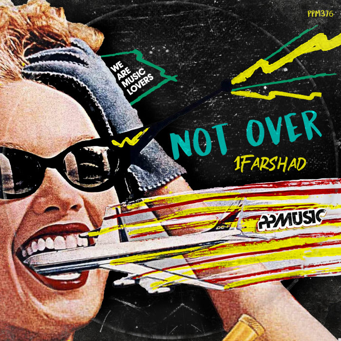 1FARSHAD - Not Over