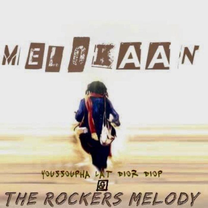 ROCKERS MELODY - Melokaan