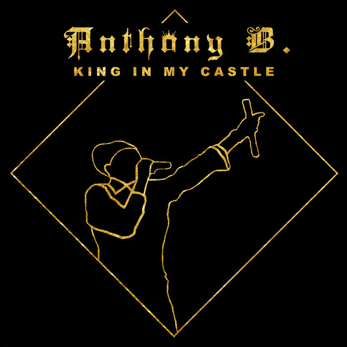 ANTHONY B - King In My Castle