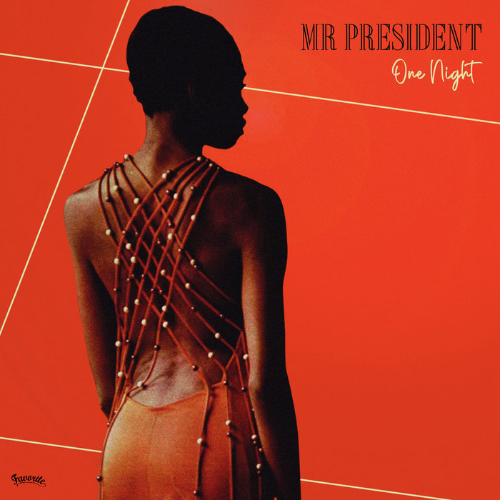 MR PRESIDENT - One Night