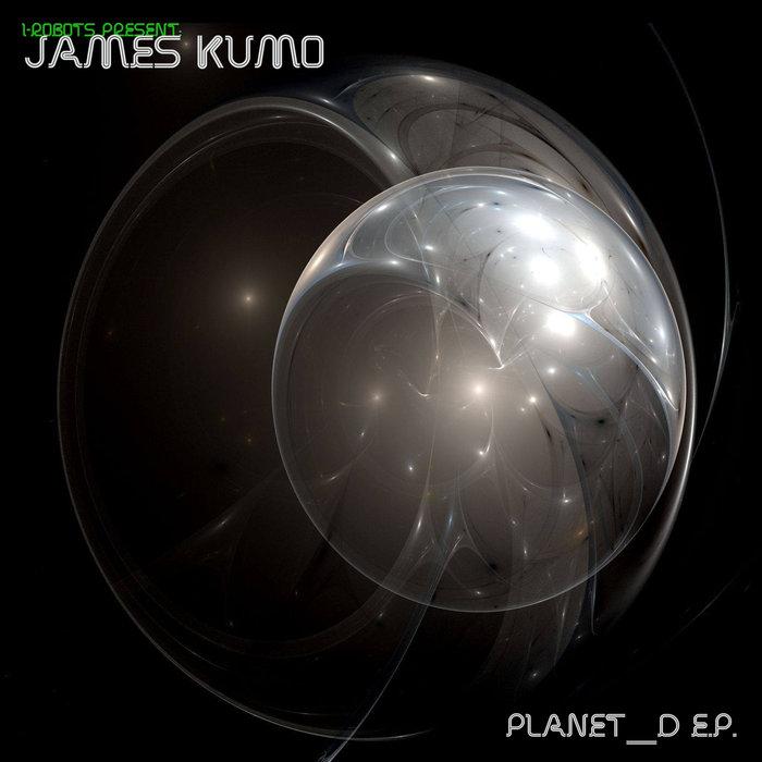 JAMES KUMO - PLANET-D EP