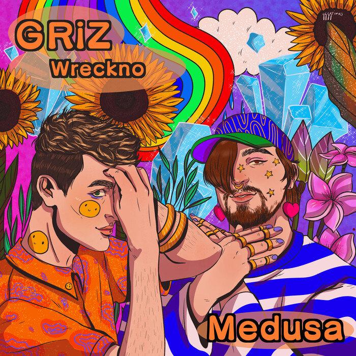 GRIZ & WRECKNO - Medusa