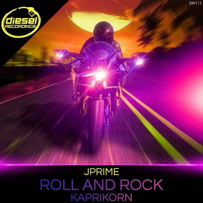 JPRIME - Roll & Rock/Kaprikorn