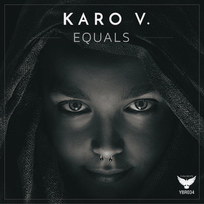 KARO V - Equals