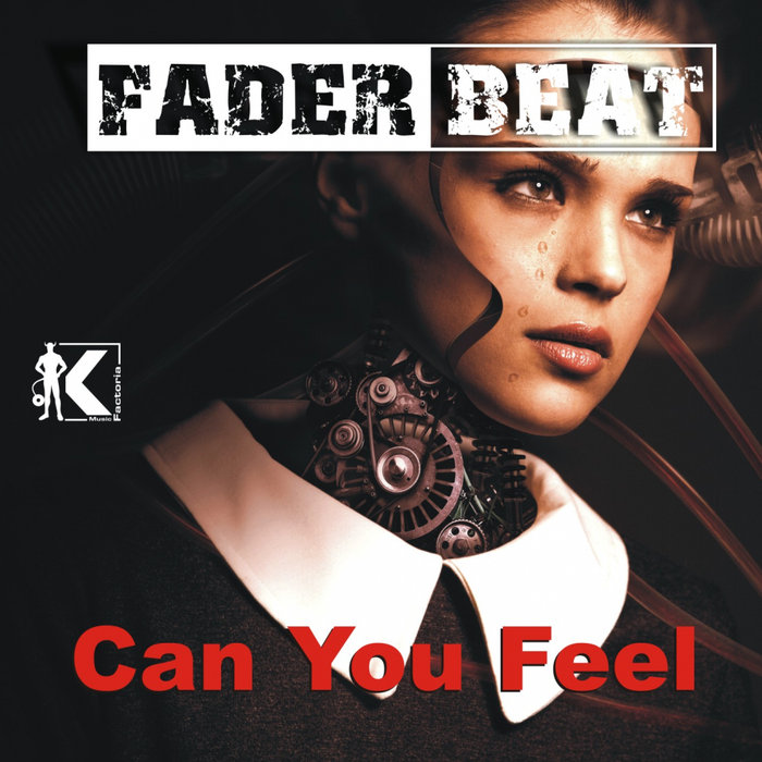 FADER BEAT - Can You Feel