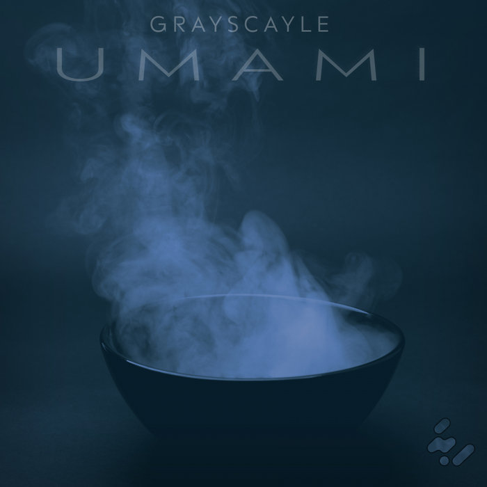GRAYSCAYLE - Umami