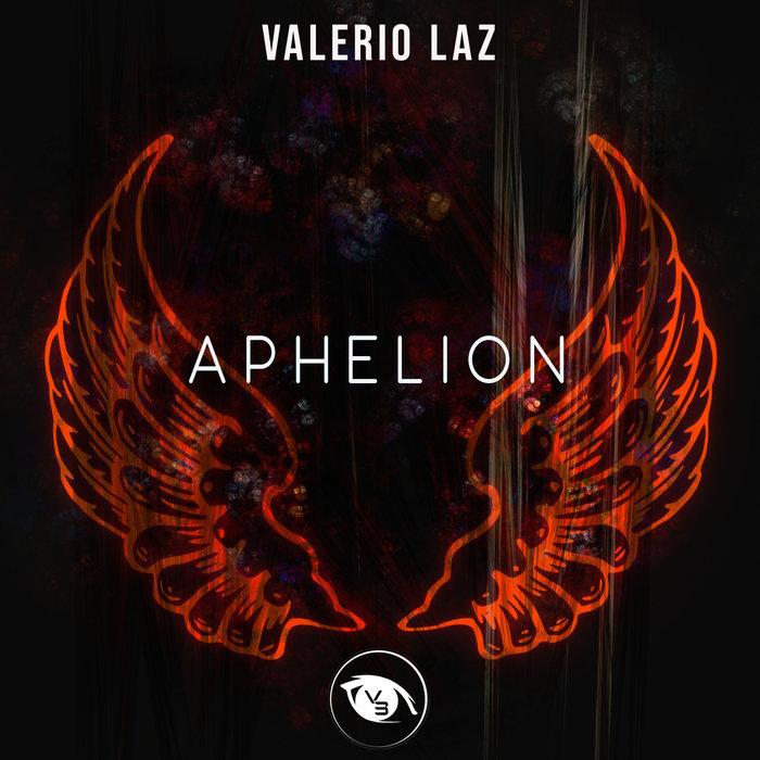 VALERIO LAZ - Aphelion