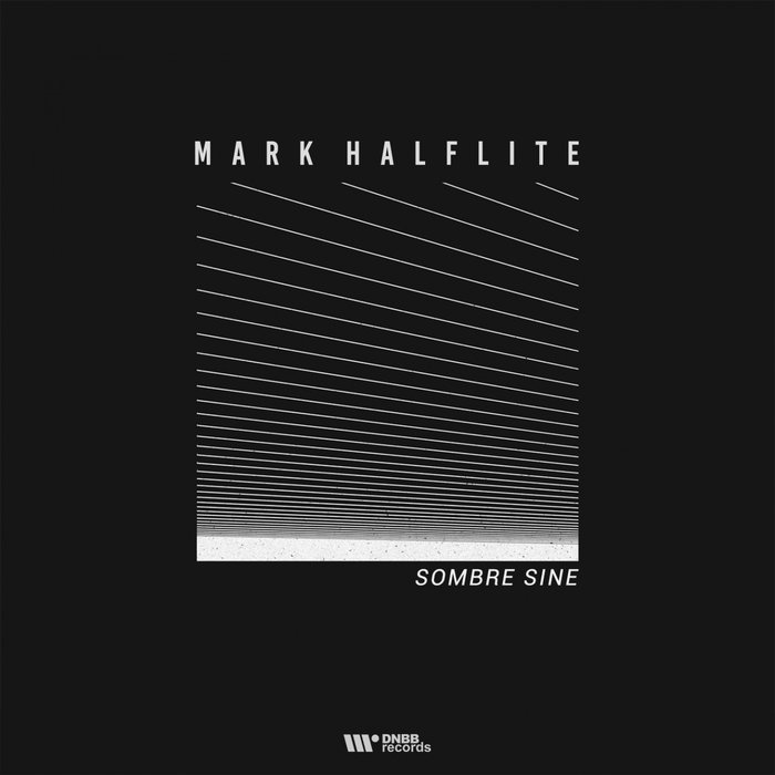 MARK HALFLITE - Sombre Sine