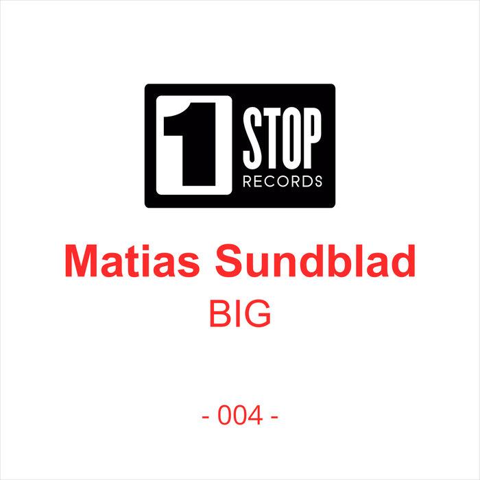 MATIAS SUNDBLAD - Big
