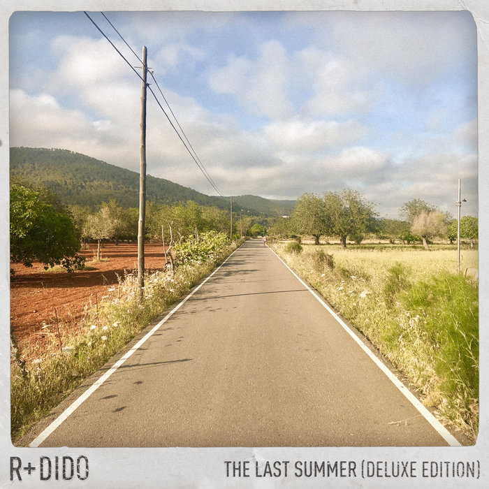 R PLUS/DIDO - The Last Summer (Deluxe Edition)
