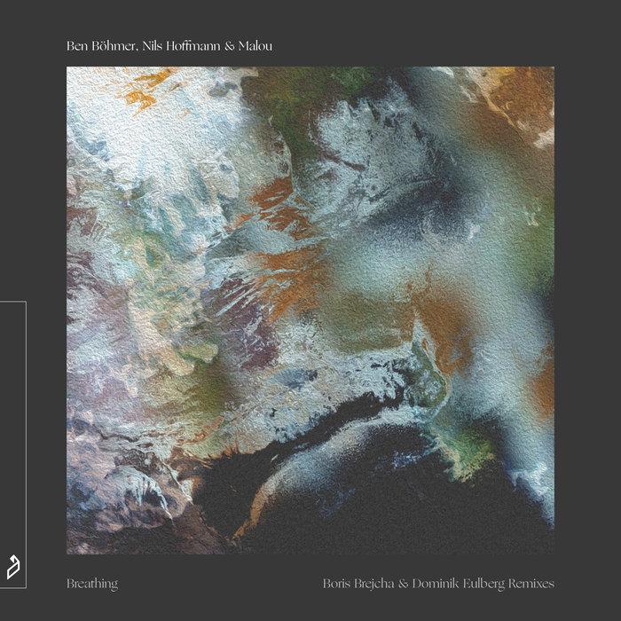BEN BOHMER/NILS HOFFMANN/MALOU - Breathing (The Remixes)