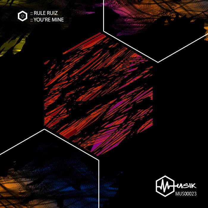 RULE RUIZ - You're Mine