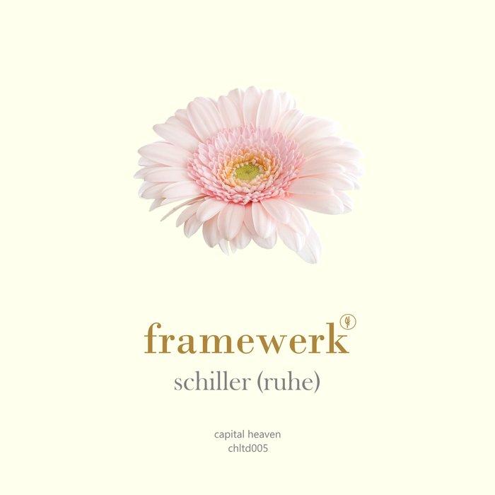 FRAMEWERK - Schiller (Ruhe)