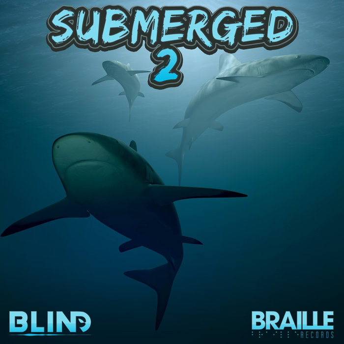 BLIND - Submerged 2